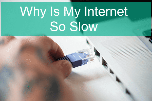Why is My Internet So Slow All of a Sudden